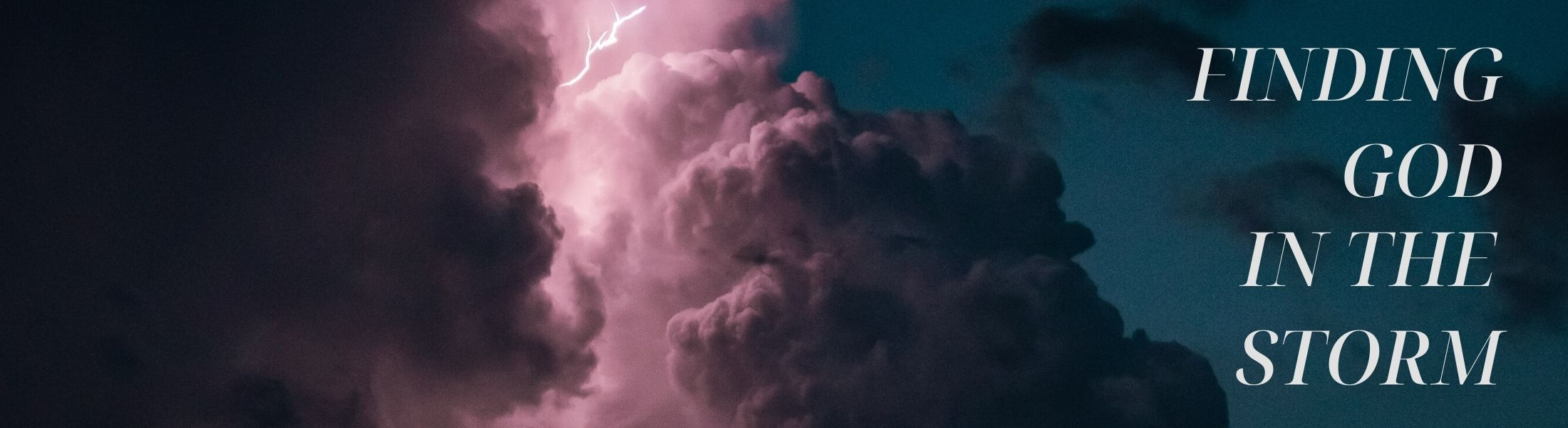 Finding God In The Storm Sermon Series